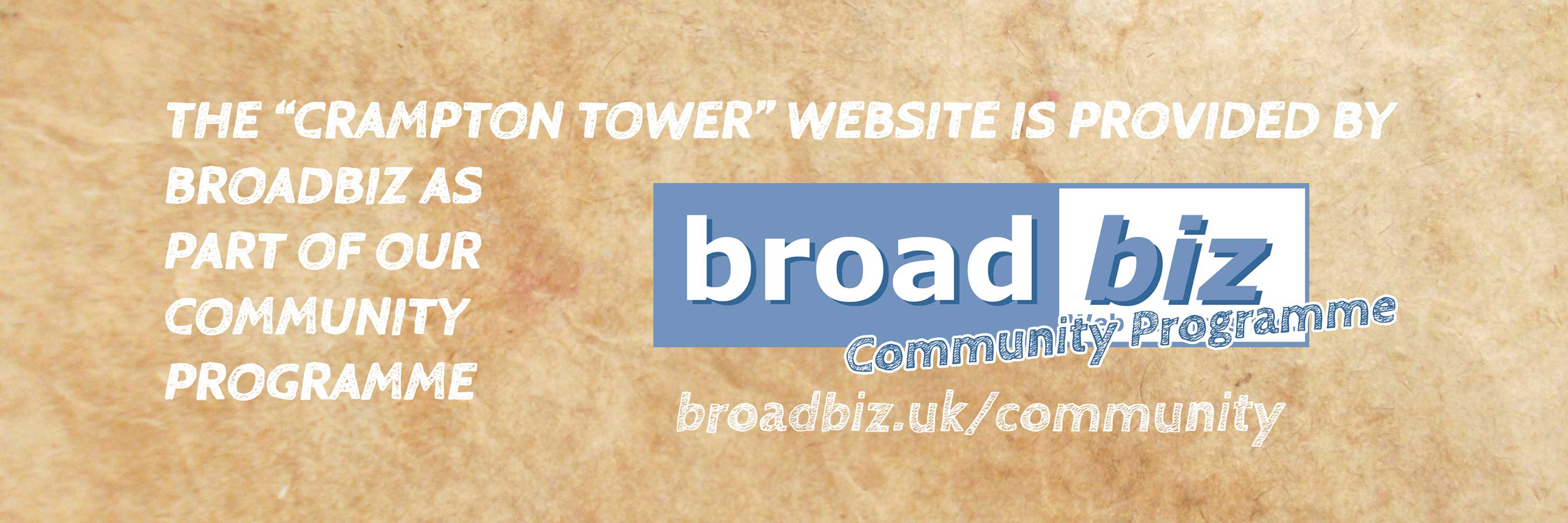 The Crampton Tower website is provided by Broadbiz as part of our Community Programme